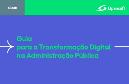 Guia para a Transformação Digital na Administração Pública